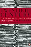 The Twentieth Century, J. M. Roberts, 0140296565