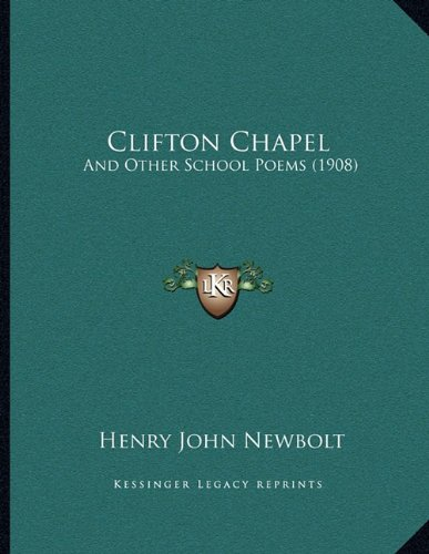 Download Clifton Chapel: And Other School Poems (1908) PDF