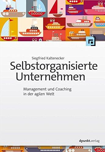 selbstorganisierte-unternehmen-management-und-coaching-in-der-agilen-welt