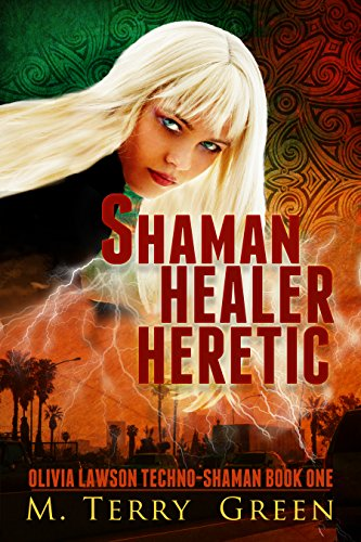 As Olivia risks everything to survive, she discovers the rules are there for a reason and that breaking them has a terrible cost…  A compelling mix of sci-fi, thriller and urban fantasy! Shaman, Healer, Heretic: An Urban Fantasy Thriller by M. Terry Green