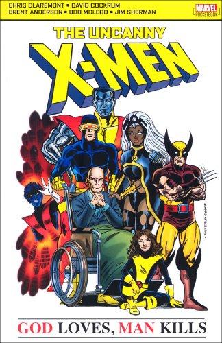 Download X-Men God Loves Man Kills: God Loves, Man Kills (Uncanny X Men) pdf