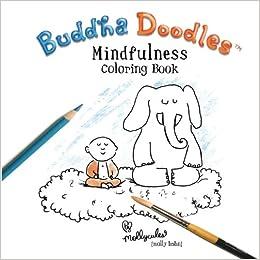 Amazon Com Buddha Doodles Mindfulness Coloring Book 9781986727518