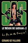 SAS, tome 164 : Le trésor de Saddam, tome 2 par Gerard De Villiers