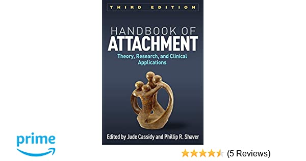 Handbook of attachment third edition theory research and handbook of attachment third edition theory research and clinical applications 9781462525294 medicine health science books amazon fandeluxe Image collections