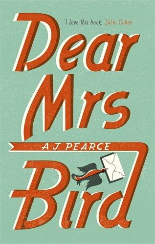 Dear Mrs Bird d'A.J. Pearce 51IjPqaLNGL