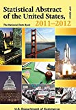 img - for Statistical Abstract of the United States, 2011-2012: The National Data Book (Statistical Abstract United States (Paper/Skyhorse)) book / textbook / text book
