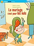 img - for Le mariage, c'est pour les nuls ! (French Edition) book / textbook / text book