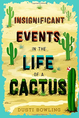 Book Cover: Insignificant Events in the Life of a Cactus