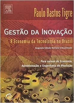 Gestão da inovação - 9788535277012 - Livros na Amazon Brasil