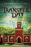 Transfer Day: A Novel