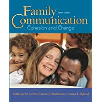 Family Communication: Cohesion and Change (9th Edition)