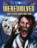 Werewolves and Other Shape-Shifters, Ruth Owen, 1617726958