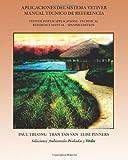 Aplicaciones del Sistema Vetiver Manual Técnico de Referencia, Paul Truong, 1449574157