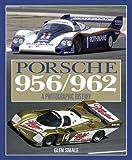 Porsche 956/962: The Complete Photographic History