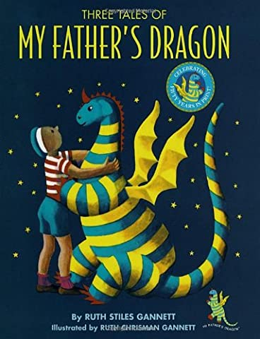 Three Tales of My Father's Dragon (My Fathers Dragon Book 2)