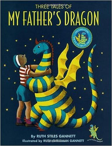 https://www.amazon.com/Three-Tales-My-Fathers-Dragon/dp/0679889116/ref=sr_1_1?ie=UTF8&qid=1475686692&sr=8-1&keywords=three+tales+of+my+father%27s+dragon