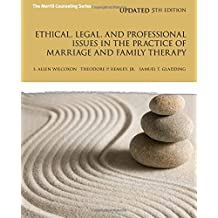 Ethical, Legal, and Professional Issues in the Practice of Marriage and Family Therapy, Updated (5th Edition)