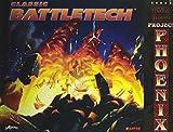 img - for Classic Battletech: Technical Readout: Project Phoenix (FPR35032) book / textbook / text book