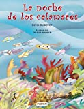 img - for LA Noche De Los Calamares (Coleccion Rascacielos) (Spanish Edition) book / textbook / text book