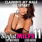 Claiming My Male Secretary: Sinful MILFs 11 | Tori Westwood