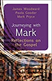 img - for Journeying with Mark: Reflections on the Gospel book / textbook / text book