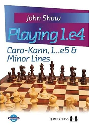 Carte : Playing 1.e4 - Caro-Kann, 1...e5 & Minor Lines 0