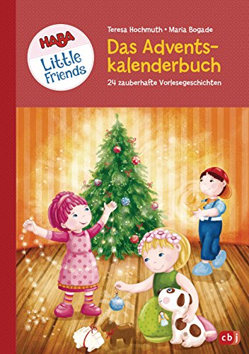 Haba Little Friends Das Grosse Adventskalenderbuch 24 Zauberhafte