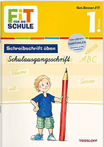 FiT FÜR DIE SCHULE Deutsch. Schreibschrift üben  Schulausgangsschrift 1. Klasse  Fit Für Die Schule   Das Musst Du Wissen