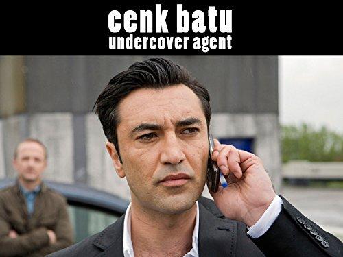 Cenk Batu, Undercover Agent