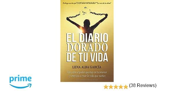 El diario dorado de tu vida: Descubre el poder que hay en tu ...