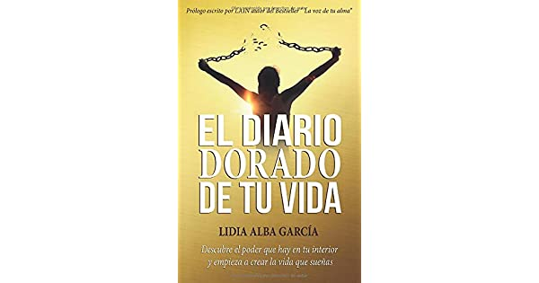 Amazon.com: El diario dorado de tu vida: Descubre el poder ...