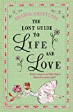"""The Lost Guide to Life and Love"" av Sharon Griffiths"