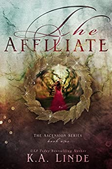 The Affiliate (Ascension Book 1) by [Linde, K.A]