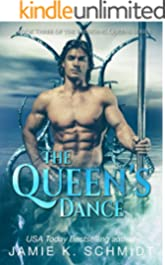 The Queen's Dance: Book 3 of The Emerging Queens Series
