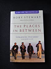 (THE PLACES IN BETWEEN)The Places in Between by Stewart, Rory(Author)Paperback{The Places in Between}on 08 May 2006