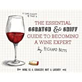The Essential Scratch & Sniff Guide to Becoming a Wine Expert by Betts, Richard (2013) Board book