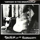 Swingin' in the Underworld