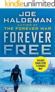 From Fifty Year War To Forever War >> Forever Free The Forever War Series Book 2 Kindle