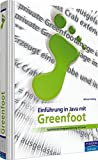 Einführung in Java mit Greenfoot: Spielerische Programmierung mit Java (Pearson Studium - Informatik Schule)