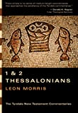 1 and 2 Thessalonians, Leon Morris, 083082992X
