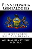 Pennsylvania Genealogies, William Egle, 1482636255