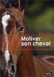 Motiver son cheval - Clicker et récompenses
