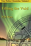 Time Walker Chronicles Volume 1: Filling the Void