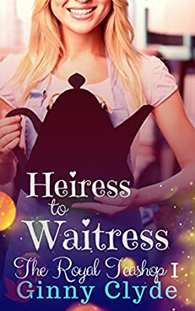 Heiress to Waitress