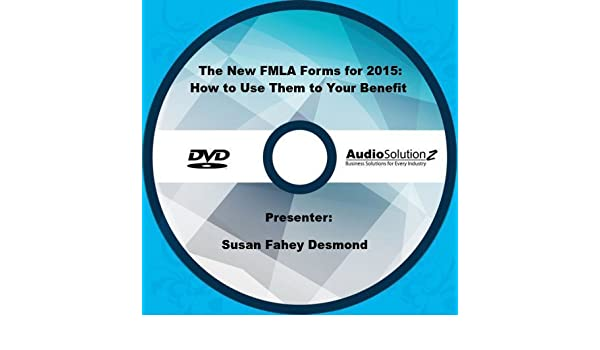 Amazon The New Fmla Forms For 2015 How To Use Them To Your