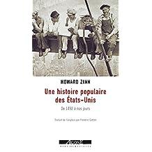 Une histoire populaire des États-Unis: De 1492 à nos jours (Mémoires sociales)