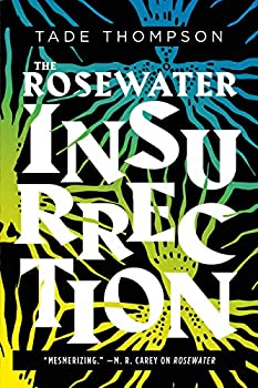 The Rosewater Insurrection by Tade Thompson science fiction and fantasy book and audiobook reviews
