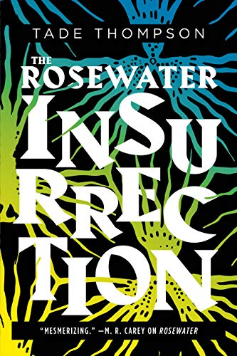 Rosewater Insurrection by Tade Thompson - Cover