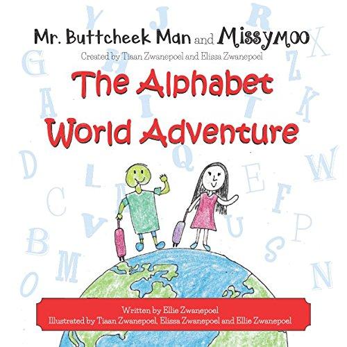 MR. BUTTCHEEK MAN and MISSYMOO, The Alphabet World Adventure pdf epub