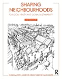 img - for Shaping Neighbourhoods: For Local Health and Global Sustainability book / textbook / text book